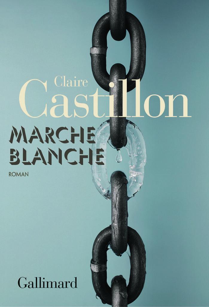 Marche blanche / Claire Castillon | Castillon, Claire (1976?-....). Auteur