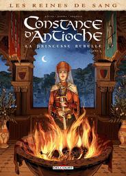 Les reines de sang : la princesse rebelle (BDA). Volume 2, Constance d'Antioche / dessin, Gabriele Parma | Parma, Gabriele. Illustrateur