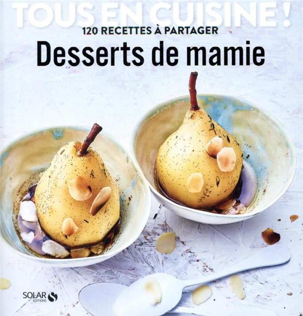 Desserts de mamie / Didier Férat  