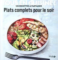 Plats complets pour le soir / Didier Férat | Férat, Didier. Directeur de publication