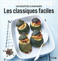 Les classiques faciles / Didier Férat | Férat, Didier. Directeur de publication