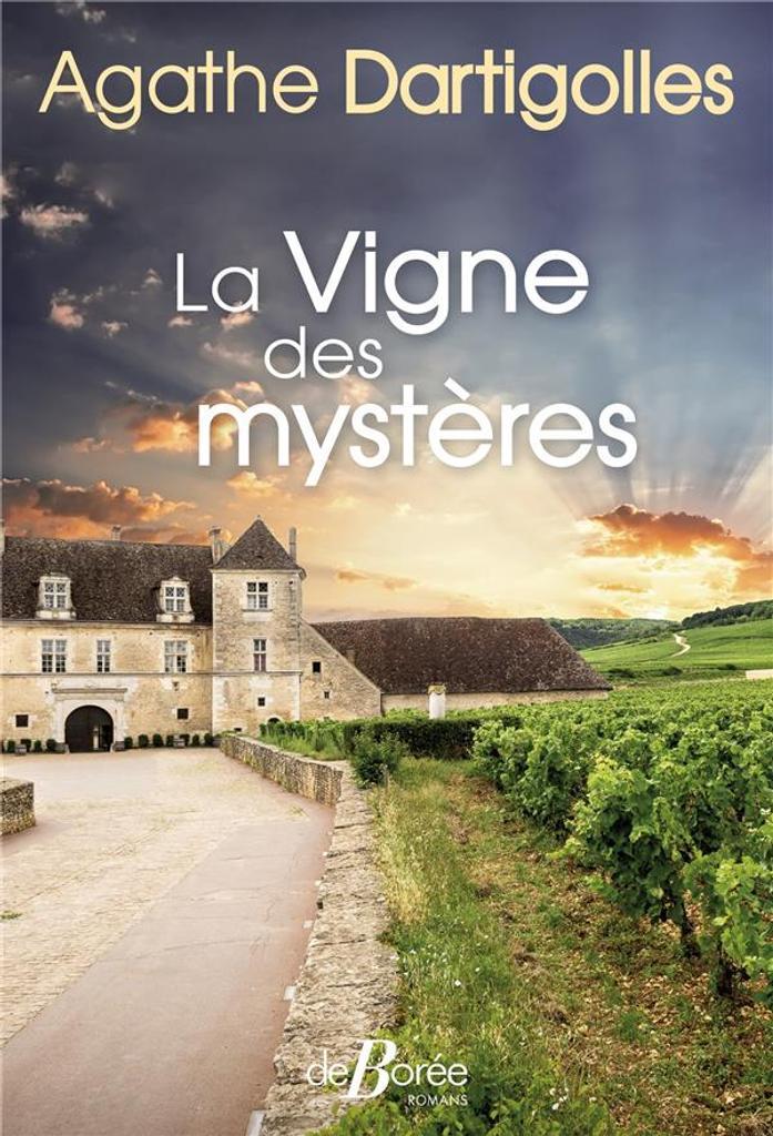 La vigne des mystères / Agathe Dartigolles   Dartigolles, Agathe (1985-....). Auteur
