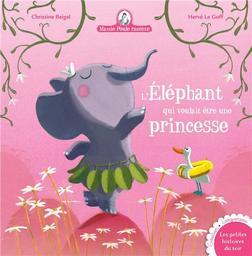 Mamie poule raconte. Tome 23, L'éléphant qui voulait être une princesse / Hervé Le Goff | Le Goff, Hervé (1971-....). Illustrateur
