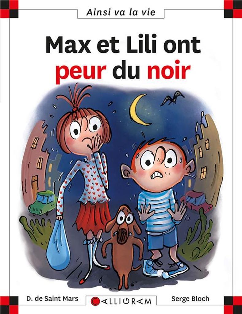 Max et Lili. 122, Max et Lili ont peur du noir / Dominique de Saint-Mars  