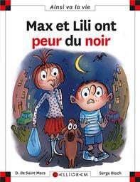 Max et Lili. 122, Max et Lili ont peur du noir / Dominique de Saint-Mars | Saint-Mars, Dominique de. Auteur
