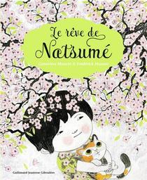 Le rêve de Natsumé / Frédérick Mansot (illustrateur) | Mansot, Frédérick. Illustrateur