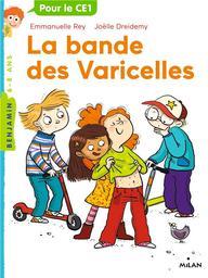 La bande des varicelles / emmanuelle rey | Rey, Emmanuelle - Auteur du texte. Auteur