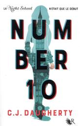 Number 10. Livre I / C. J. Daugherty | Daugherty, Christi. Auteur