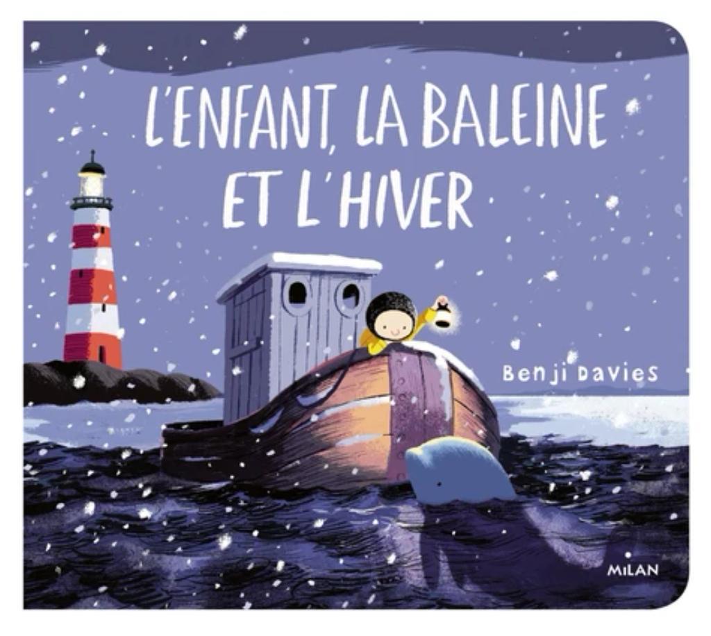 L'enfant, la baleine et l'hiver / Benji Davies  