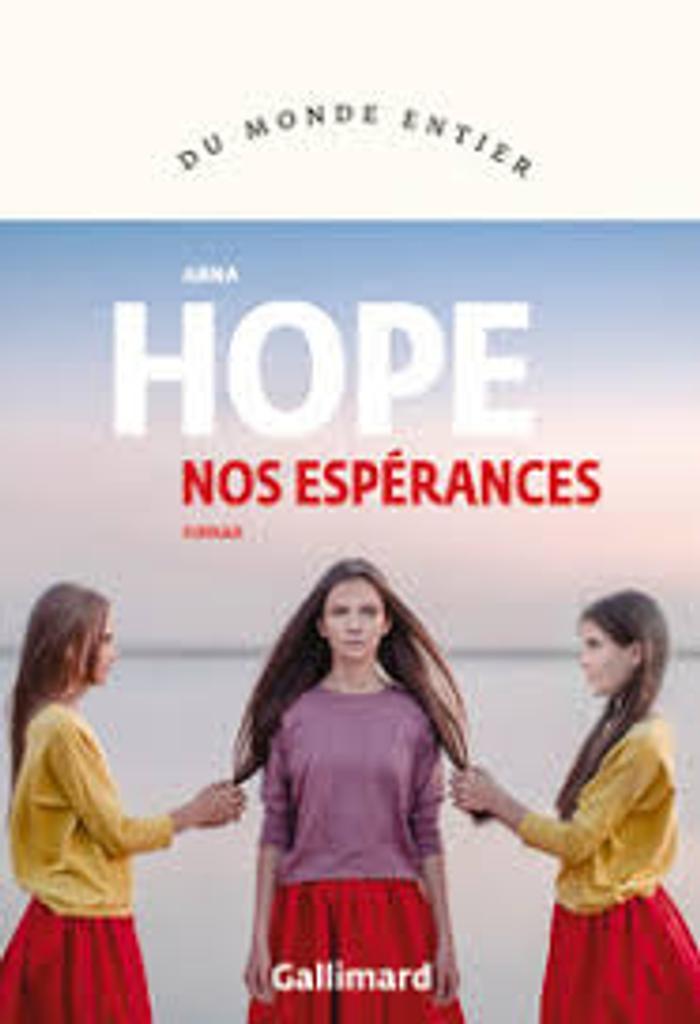 Nos espérances / Anna Hope |