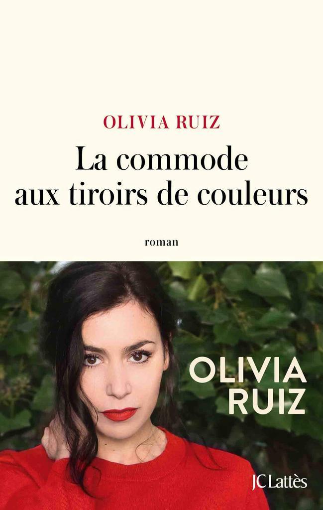 La commode aux tiroirs de couleurs / Olivia Ruiz   Ruiz, Olivia. Auteur