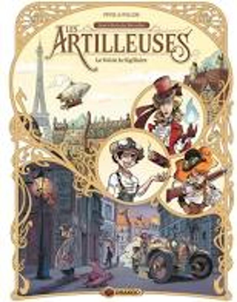 Les Artilleuses . 1, Le vol de la sigillaire / Pierre Pevel  