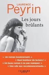 Les jours brûlants / Laurence Peyrin   Peyrin, Laurence - Auteur du texte. Auteur