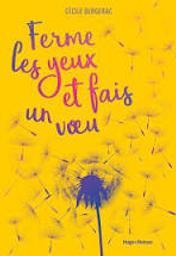 Ferme les yeux et fais un voeu / Cécile Bergerac | Cécile Bergerac. Auteur