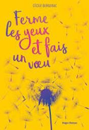 Ferme les yeux et fais un voeu / Cécile Bergerac   Cécile Bergerac. Auteur