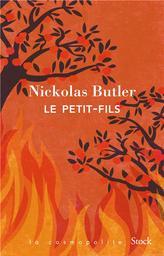 Le petit-fils : roman / Nickolas Butler | Butler, Nickolas (1979-....). Auteur