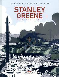 Stanley Greene : une vie à vif / dessins et couleurs, Tristan Fillaire | Fillaire, Tristan (1995-....). Illustrateur