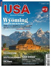 Destination USA : Découvrez l'Amérique !. 2, Road Trip Wyoming / Rédacteur Xavier Bonnet et Grégory Durieu | Bonnet, Xavier. Auteur