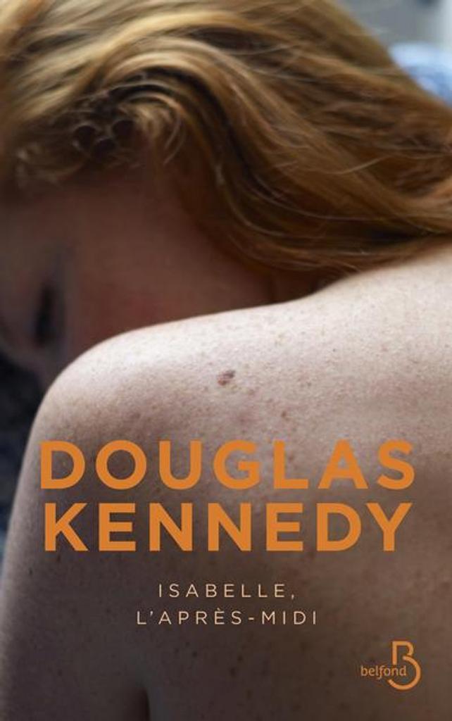 Isabelle, l'après-midi / Douglas Kennedy  