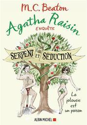 Agatha Raisin enquête. 23, Serpent et séduction / M. C. Beaton   Beaton, M. C.. Auteur