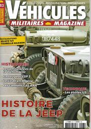 Véhicules militaires magazine. #93, Histoire de la Jeep / Directeur de publication Laurent Berrafato  | Berrafato, Laurent. Auteur