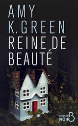 Reine de beauté / Amy K.Green | Green, Amy - Auteur du texte. Auteur