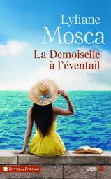 La demoiselle à l'éventail / Lyliane Mosca | Mosca, Lyliane. Auteur