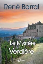 Le mystère de la Verdière / René Barral | Barral, René. Auteur