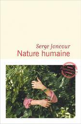 Nature humaine / Serge Joncour   Joncour, Serge. Auteur