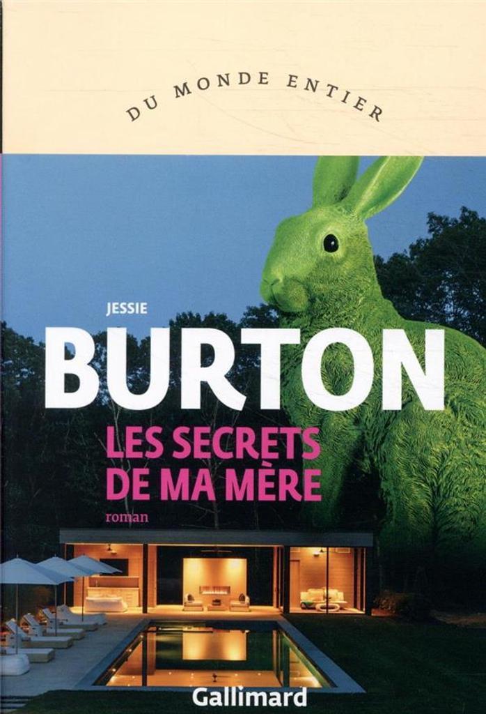Les secrets de ma mère / Jessie Burton | Burton, Jessie (1982-....). Auteur