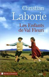 Les enfants de Val Fleuri / Christian Laborie   Laborie, Christian. Auteur