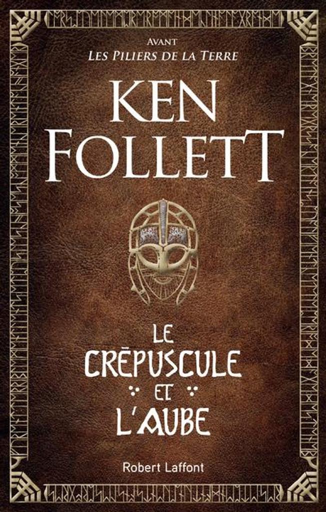 Le crépuscule et l'aube / Ken Follett |