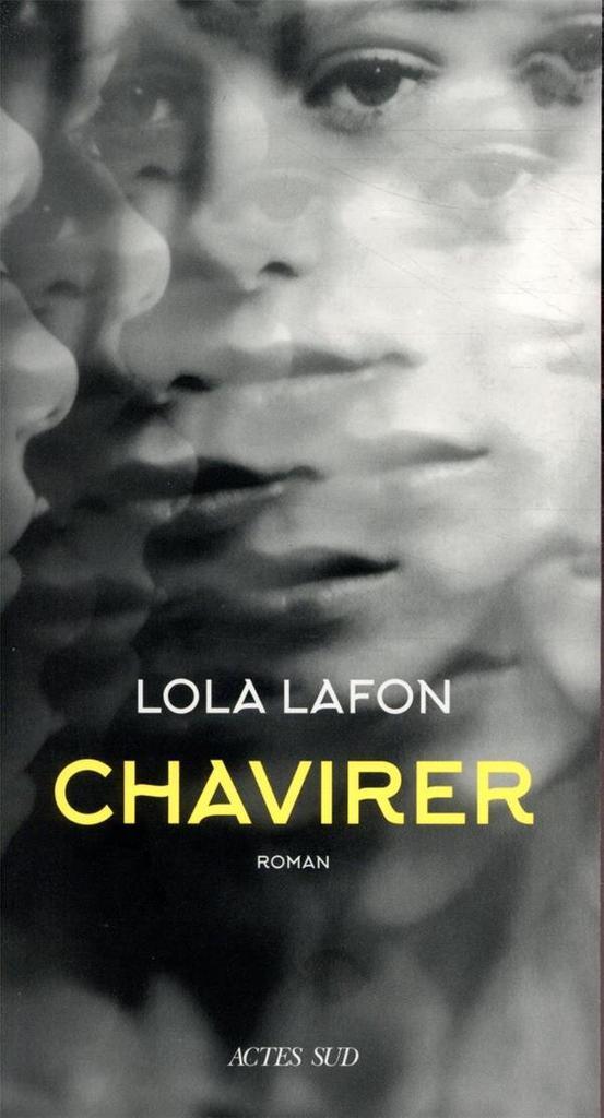 Chavirer / Lola Lafon |