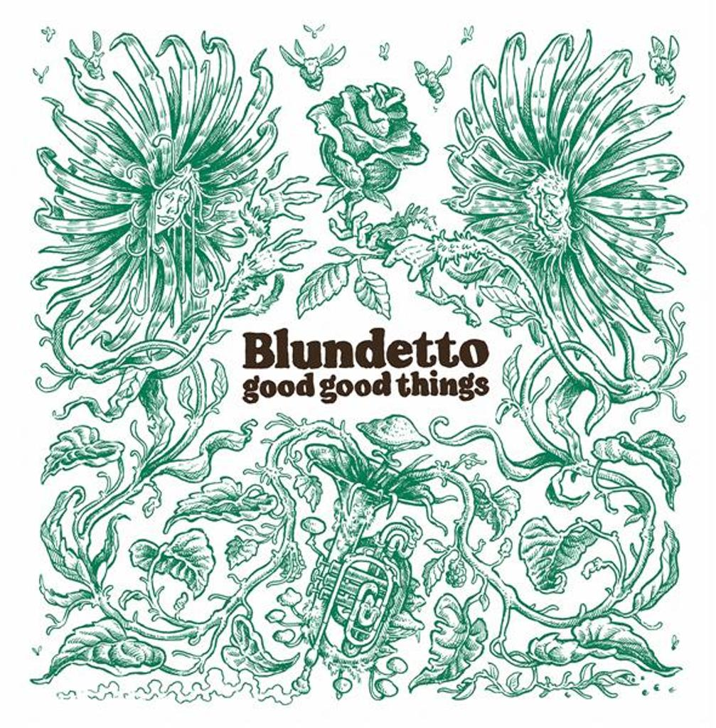 Good good things / Blundetto  |