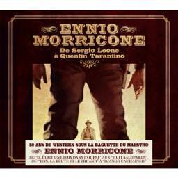 De Sergio Leone à Quentin Tarantino / Ennio Morricone | Morricone, Ennio