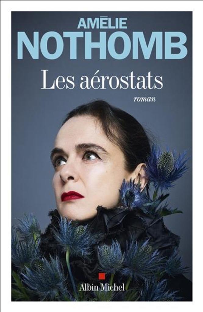Les aérostats / Amélie Nothomb |