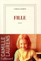 Fille / Camille Laurens | Laurens, Camille. Auteur