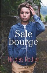 Sale bourge / Nicolas Rodier | Rodier, Nicolas. Auteur