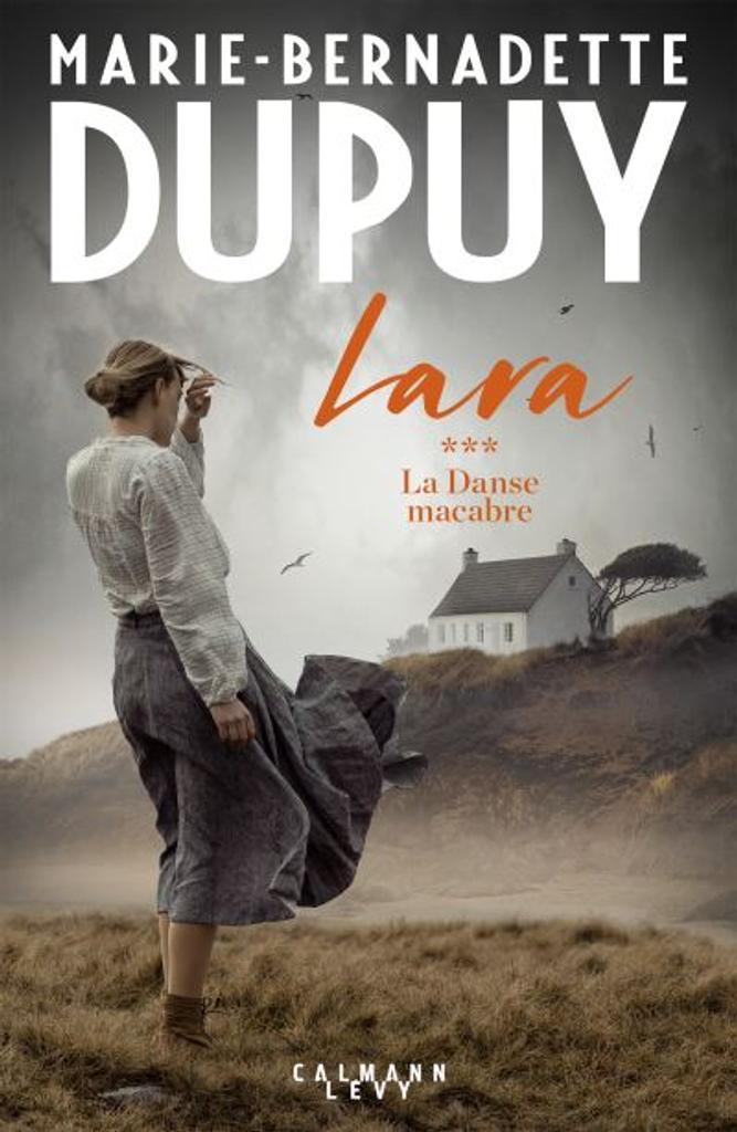 Lara . 3, La danse macabre / Marie-Bernadette Dupuy  
