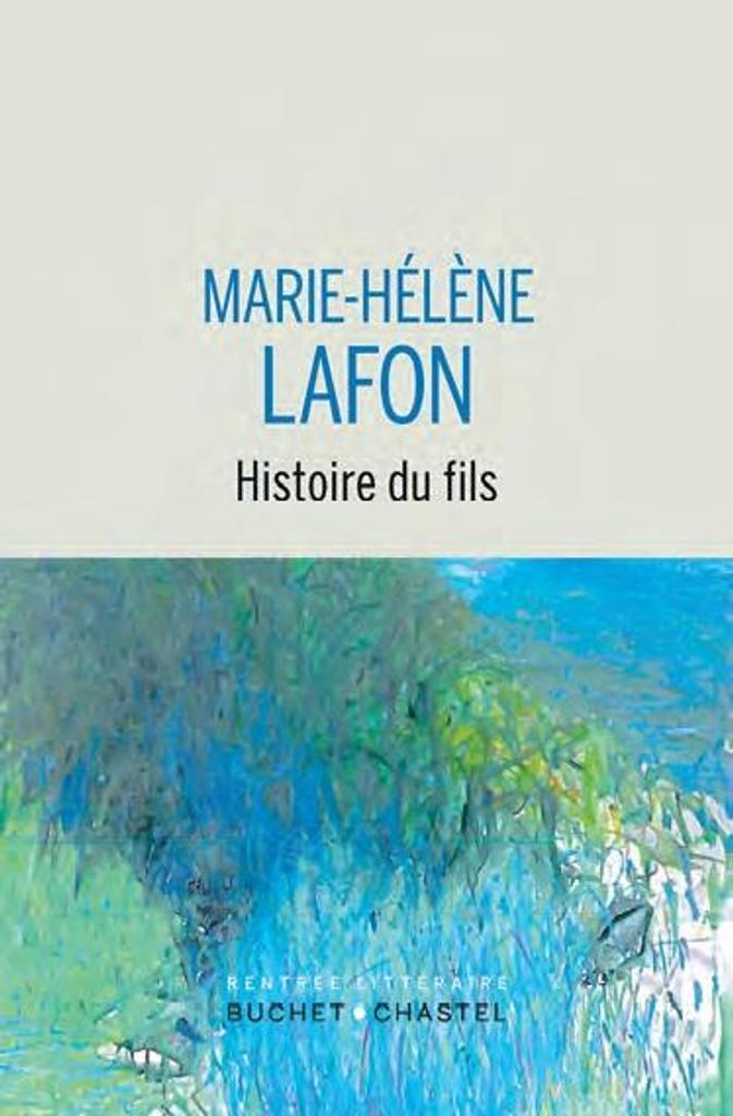 Histoire du fils / Marie-Hélène Lafon  