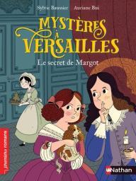 Mystères à Versailles / Sylvie Baussier | Baussier, Sylvie (1964-....). Auteur