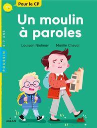Un moulin à paroles / Louison Nielman   Nielman, Louison. Auteur