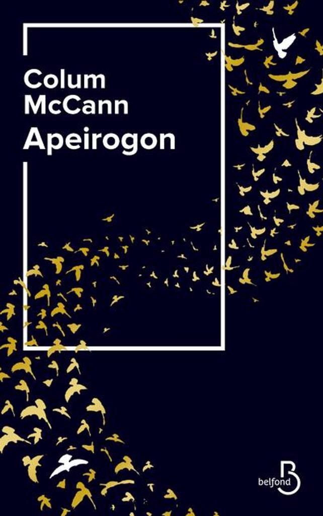 Apeirogon | McCann, Colum - Auteur du texte