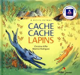 Cache cache lapins / illustrations de Béatrice Rodriguez | Rodriguez, Béatrice. Illustrateur
