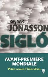 Siglo / Ragnar Jonasson | Jonasson, Ragnar - Auteur du texte