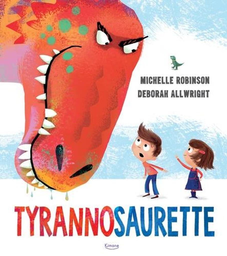 Tyrannosaurette / Illustrations de Deborah Allwright |