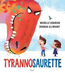Tyrannosaurette / Illustrations de Deborah Allwright | Allwright, Deborah. Illustrateur