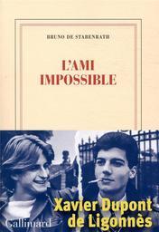 L'ami impossible / Bruno de Stabenrath |  Stabenrath Bruno de. Auteur