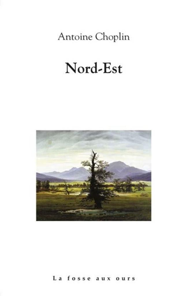Nord-Est / Antoine Choplin |