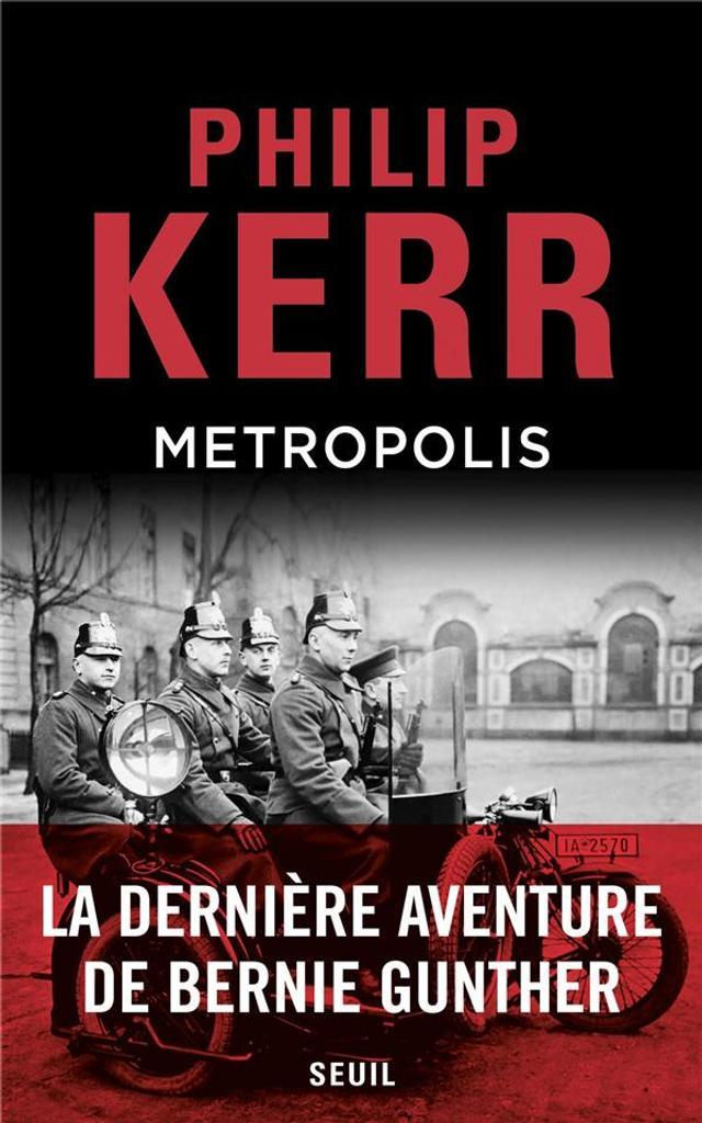 Metropolis : Une aventure de Bernie Gunther / Philip Kerr |